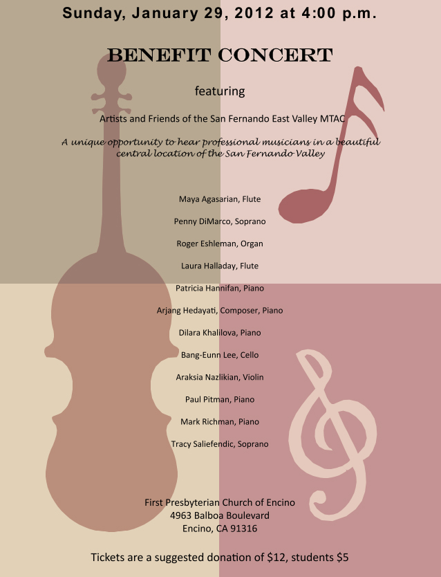 Benefit Concert 2012 - Sunday, January 29 at 4:00 PM - First Presbyterian Church of Encino, 4963 Balboa Blvd, 91316 - Suggested donation $12, students $5