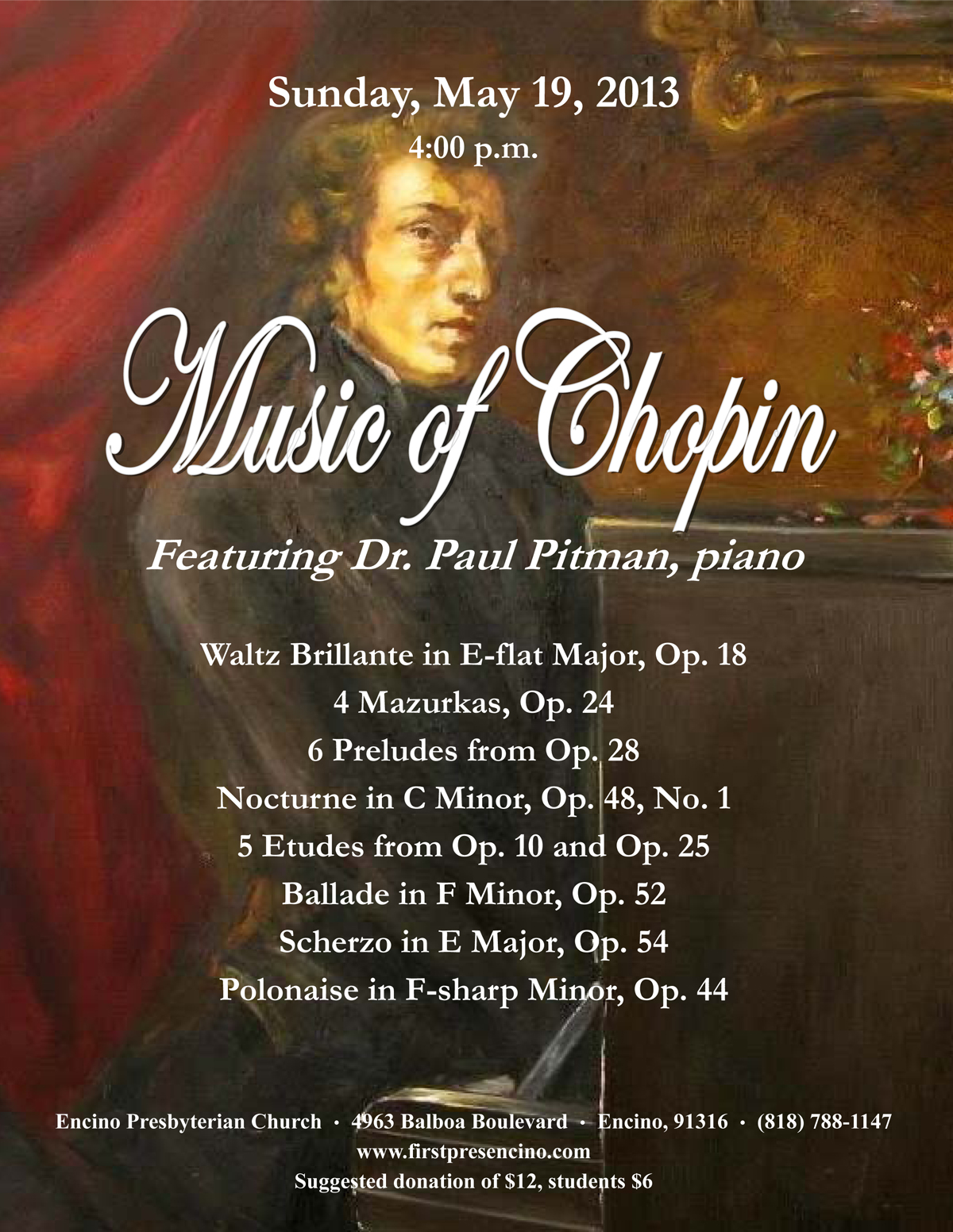 Music of Chopin - Featuring Dr. Paul Pitman, piano - Sunday ,May 19, 2013 at Encino Prebysterian Church